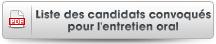 Liste des candidats convoqués pour l'entretien oral